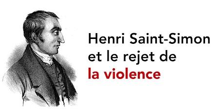 Henri Saint-Simon et le rejet de la violence billets