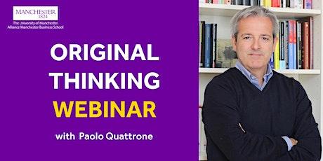 Original Thinking Webinar - Paolo Quattrone tickets