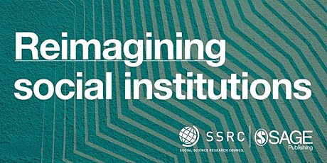 Reimagining  Social Institutions: Higher Education tickets