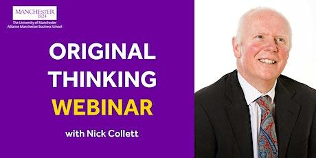 Original Thinking Webinar - Nick Collett tickets