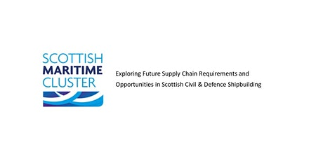 Exploring Future Supply Chain Opportunities in Civil & Defence Shipbuilding tickets