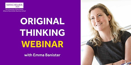 Original Thinking Webinar - Emma Banister ingressos