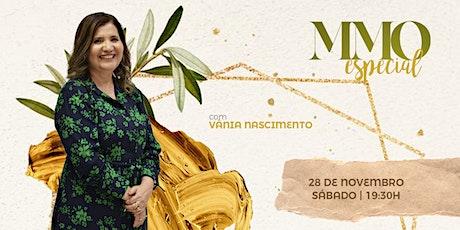MMO Especial com Vânia Nascimento - 28/11 [Sábado] ingressos