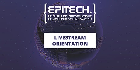 Livestream Orientation  Samedi 28 novembre de 9h30 à 17h billets