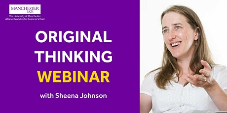 Original Thinking Webinar - Sheena Johnson tickets
