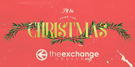 The Exchange Church: Christmas Eve Candlelight Celebration tickets
