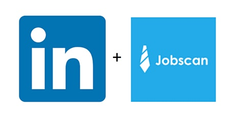 Linkedin & JobScan : Your Very Best Job Search Tools tickets