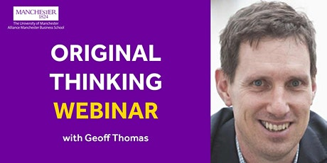 Original Thinking Webinar - Geoff Thomas tickets