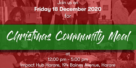 Impact Hub Harare Christmas Community Meal tickets
