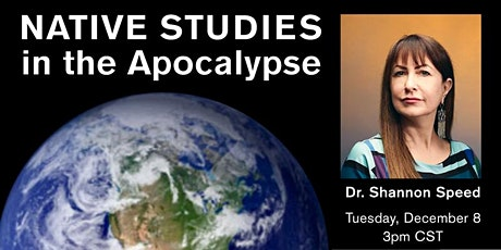 Native Studies in the Apocalypse tickets