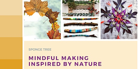 Mindful Making Inspired by Nature - Natural Mandalas tickets