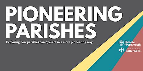 Pioneering Parishes tickets