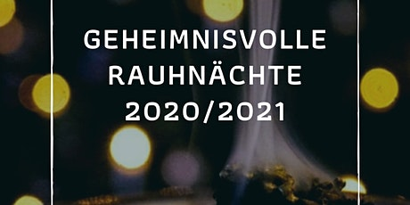 Rauhnächte 2020/2021 Tickets