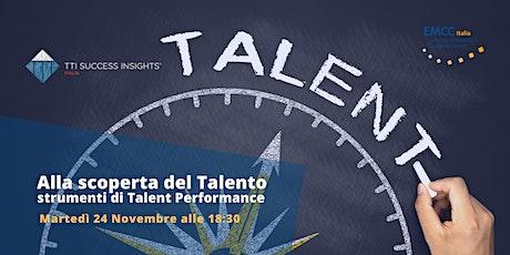 Alla scoperta del Talento: strumenti di Talent Performance biglietti