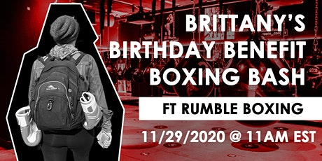 Brittany's Birthday Benefit Boxing Bash tickets
