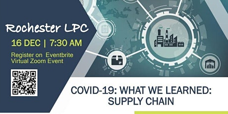 Rochester LPC Presents: An In-Depth Discussion on COVID-19 & Supply Chain tickets