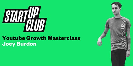 Youtube Growth Masterclass: Joey Burdon tickets