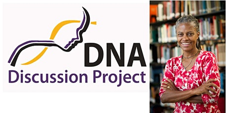 Social Justice Speaker Series - Dr. Anita Foeman-The DNA Discussion Project tickets