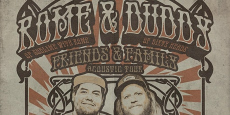 Rome & Duddy - Friends & Family Acoustic Tour (2 Shows) tickets