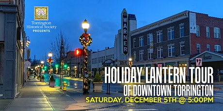 Holiday Lantern Tour of Downtown Torrington tickets