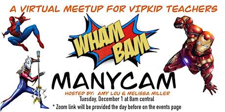 Wham Bam Manycam!  tickets