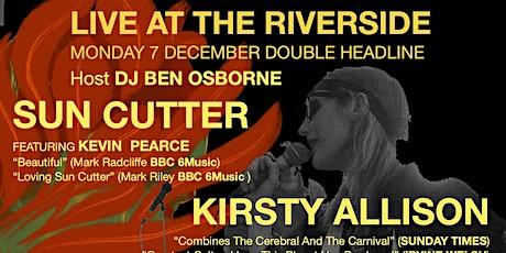 Woodbridge Fest Live @ The Riverside Sun Cutter Kirsty Allison Ben Osborne tickets
