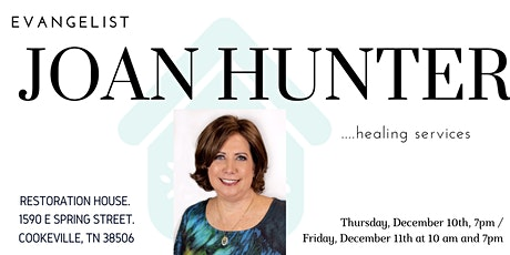 Healing Services with Joan Hunter tickets