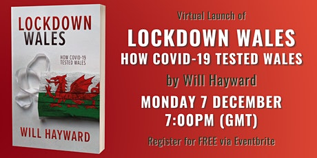 Virtual Launch of Lockdown Wales by Will Hayward tickets
