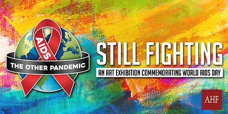 Still Fighting: An Art Exhibition Commemorating World AIDS Day tickets