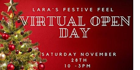 A Festive Feel Virtual Open Day  - Lara & Friends tickets
