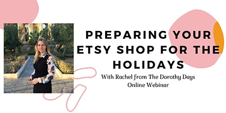 Preparing your Etsy Shop for the Holidays tickets