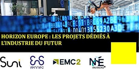 Horizon Europe : les projets dédiés à l'industrie du futur billets
