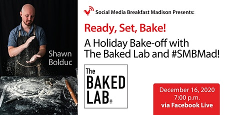 Ready, Set, Bake! A Holiday Bake-off with The Baked Lab and #SMBMad tickets