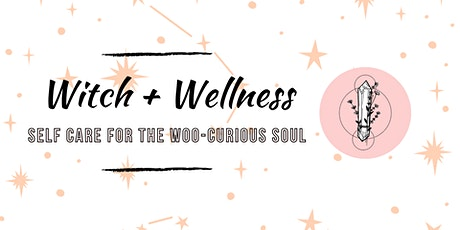 Witch + Wellness Store Takeover tickets