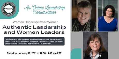 Authentic Leadership and Women Leaders: An Online Leadership Conversation tickets