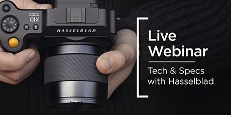 Live Webinar | Tech & Specs with the Hasselblad X1D II tickets