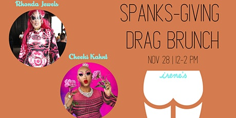 A Spanks-Giving Drag Brunch tickets