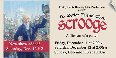 """No Better Friend Than Scrooge"" Christmas musical tickets"
