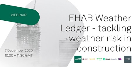 EHAB Weather Ledger - tackling weather risk in construction tickets