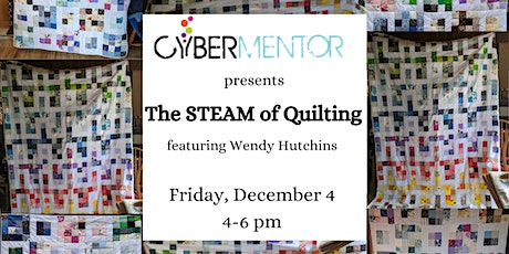 The STEAM of Quilting tickets