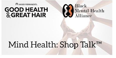 Mind Health: Shop Talk tickets