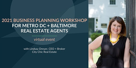 2021 Business Planning Workshop for Real Estate Agents in DC + Baltimore tickets