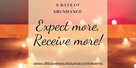 Discover Your Abundance Eight Day Challenge tickets