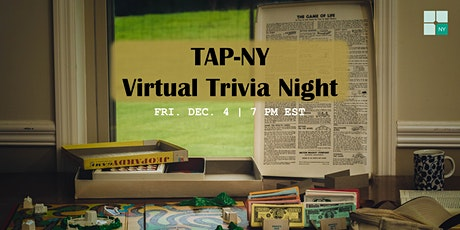 TAP-NY Trivia Night [Virtual] tickets