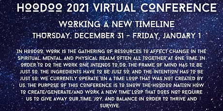 Hoodoo 2021 Virtual Convention: Working  A New Tim tickets