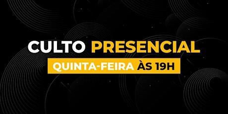 Culto Presencial QUINTA  - Bola de Neve Campinas ingressos