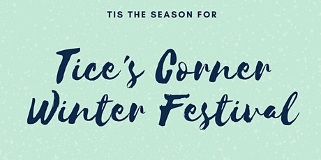 Tice's Corner 2020 Winter Festival tickets