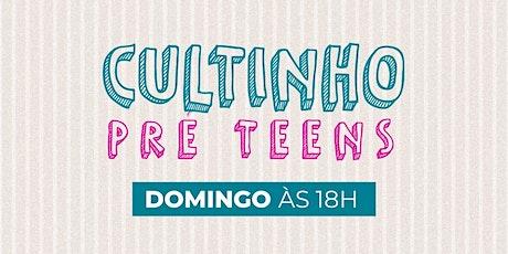 Cultinho Pré Teens Presencial DOMINGO À NOITE - Bola de Neve Campinas ingressos