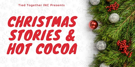 Tied Together's Christmas Stories and Hot Cocoa tickets