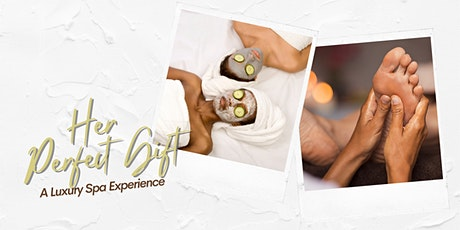 Her Perfect Gift - Selfcare Spa Day! tickets
